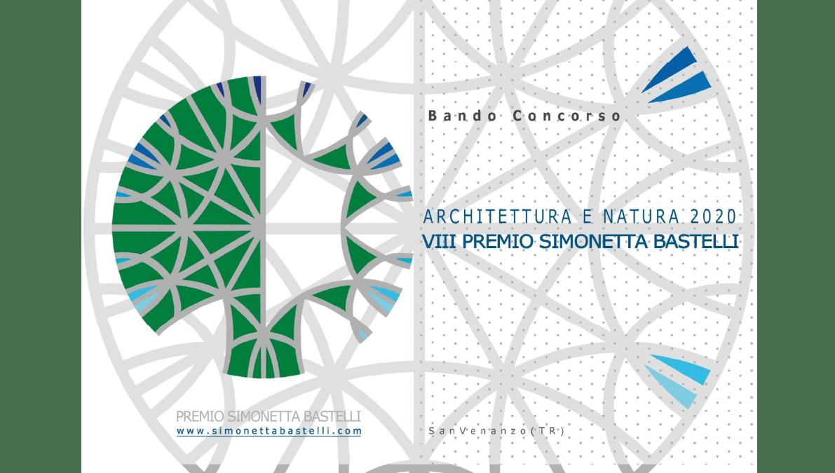 """""""Architettura e natura 2020"""" – VIII Premio Simonetta Bastelli"""